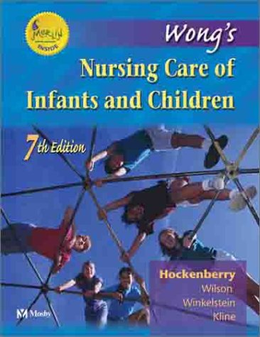 Wong S Nursing Care Of Infants And Children  Edizione
