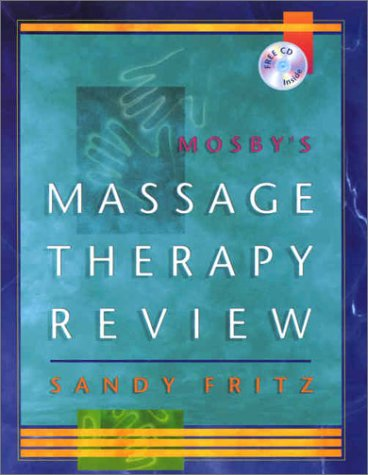 9780323017381: Mosby's Massage Therapy Review (Book with CD-ROM)