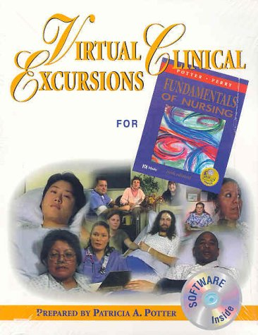 Virtual Clinical Excursions for Fundamentals in Nursing: Patricia A. Potter,