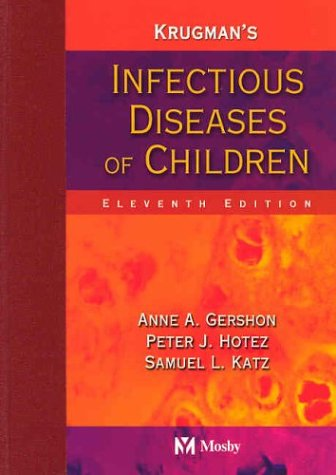 9780323017565: Krugman's Infectious Diseases of Children (Infectious Diseases of Children ( Krugman's))