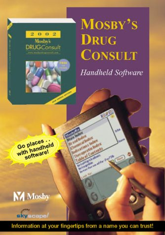 9780323017671: 2002 Mosby's Drug Consult: A Comprehensive Reference for Brand and Generic Prescription Drugs (DVD CD-ROM for PDAs)