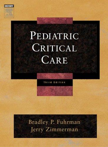 9780323018081: Pediatric Critical Care