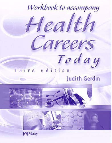 Workbook to Accompany Health Careers Today, 3e: Gerdin BSN MS,