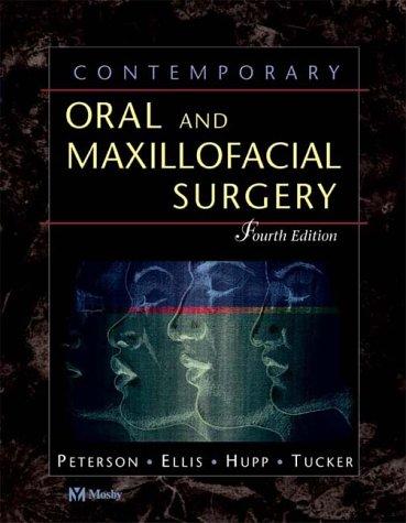 9780323018876: Contemporary Oral and Maxillofacial Surgery, 4e