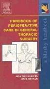 9780323018890: Handbook of Perioperative Care in General Thoracic Surgery, 1e (Mobile Medicine)