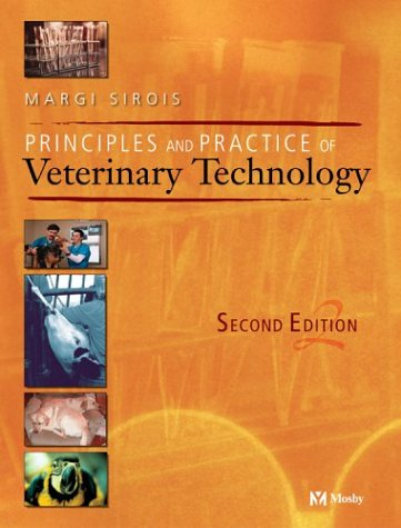 9780323019071: Principles and Practice of Veterinary Technology