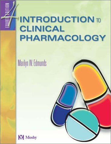 9780323019101: Introduction to Clinical Pharmacology 4th edition
