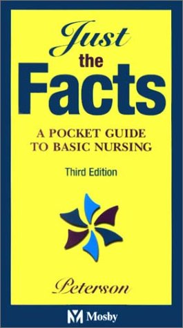 9780323019255: Just the Facts: A Pocket Guide to Basic Nursing