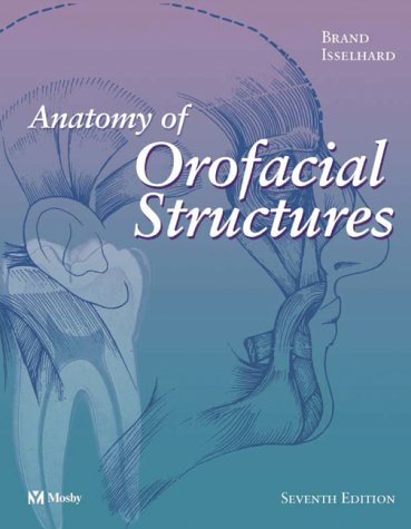 9780323019545: Anatomy of Orofacial Structures (Anatomy of Orofacial Structures (Brand))