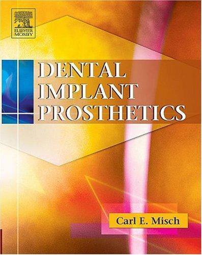 9780323019552: Dental Implant Prosthetics, 1e
