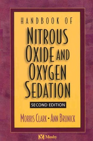 9780323019774: Handbook of Nitrous Oxide and Oxygen Sedation, 2e