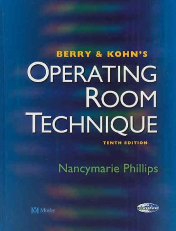 9780323019804: Berry & Kohn's Operating Room Technique, 10e