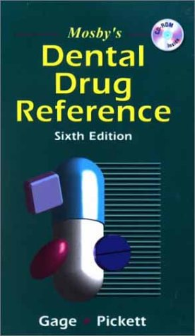 9780323020008: Mosby's Dental Drug Reference, 6e (Mosby's Dental Drug Consult)