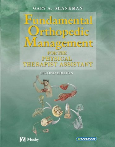 9780323020022: Fundamental Orthopedic Management: For the Physical Therapist Assistant, 2e