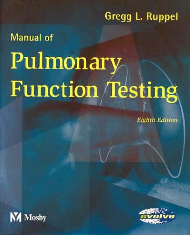 9780323020060: Manual of Pulmonary Function Testing, 8e (Manual of Pulmonary Function Testing (Ruppel))
