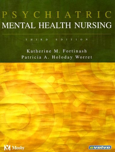 9780323020114: Psychiatric Mental Health Nursing, 3e (Psychiatric Mental Health Nursing (Fortinash))