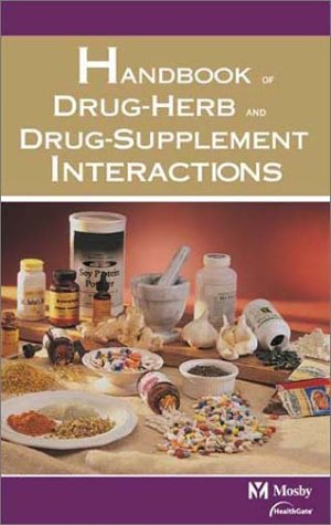 9780323020145: Mosby's Handbook of Drug-Herb & Drug-Supplement Interactions
