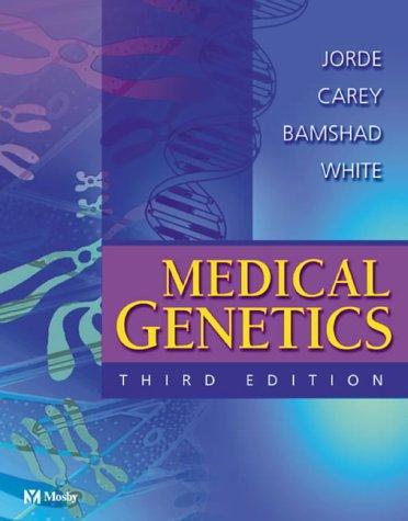 Medical Genetics: Lynn B. Jorde
