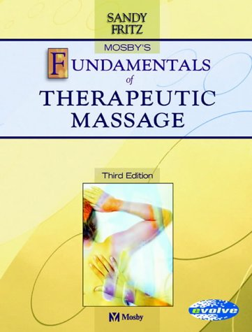 9780323020268: Mosby's Fundamentals of Therapeutic Massage