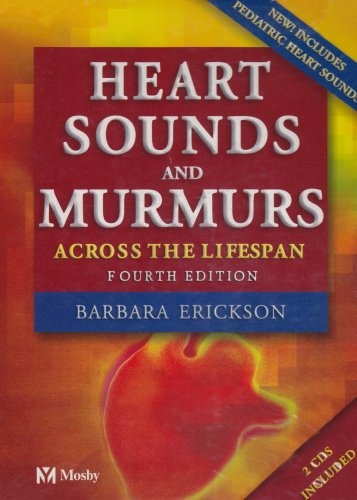9780323020459: Heart Sounds and Murmurs Across the Lifespan (with CD)