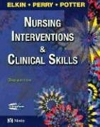 9780323022019: Nursing Interventions and Clinical Skills, 3e