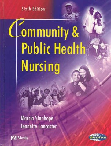 Community and Public Health Nursing: Marcia Stanhope, Jeanette