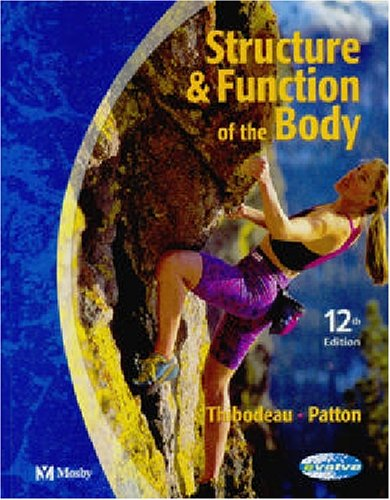9780323022422: Structure & Function of the Body - Soft Cover Version, 12e