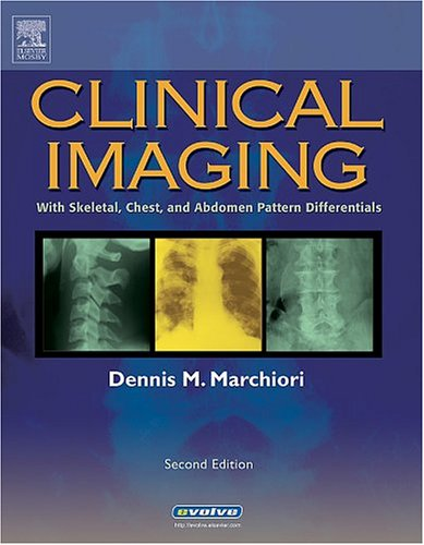 9780323022644: Clinical Imaging: With Skeletal, Chest and Abdomen Pattern Differentials