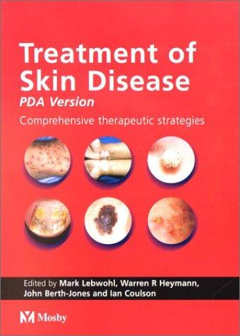 9780323023702: Treatment of Skin Disease - CD-ROM PDA Version, 1e