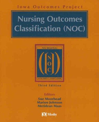 9780323023917: Nursing Outcomes Classification (NOC)