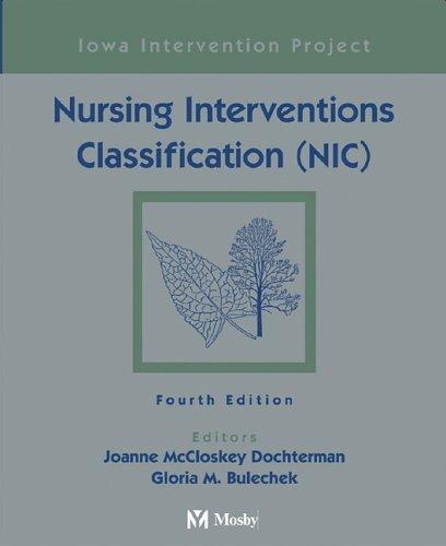 9780323023924: Nursing Interventions Classification (NIC), 4e