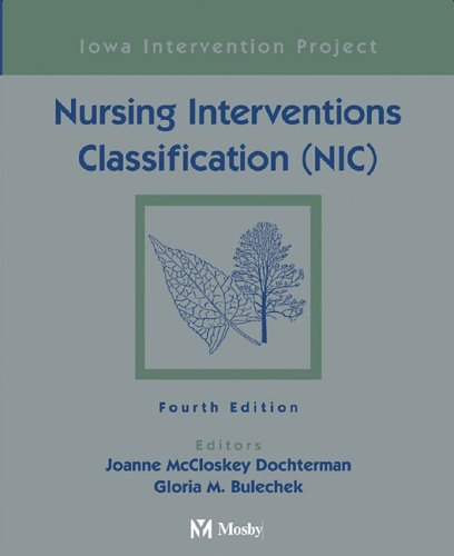 9780323023924: Nursing Interventions Classification (NIC), 4e