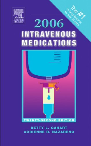 9780323024150: 2006 Intravenous Medications: A Handbook for Nurses and Allied Health Professionals