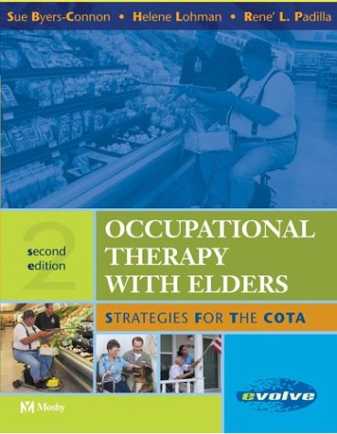 9780323024303: Occupational Therapy with Elders: Strategies for the COTA, 2e