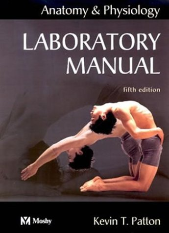 9780323024334: Anatomy & Physiology - Text/Laboratory Manual Package, 5e