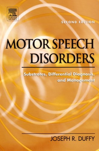 Motor Speech Disorders: Substrates, Differential Diagnosis, and Management (9780323024525) by Joseph R. Duffy PhD; Mayo Clinic