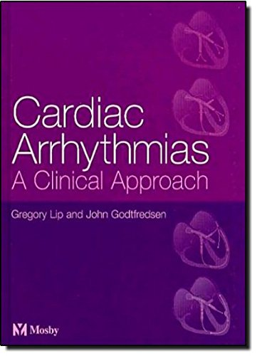 9780323024761: Cardiac Arrhythmias: A Clinical Approach, 1e