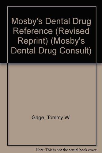 9780323024778: Mosby's Dental Drug Reference (Revised Reprint)