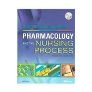 Pharmacology and the Nursing Process - Text: Linda Lane Lilley