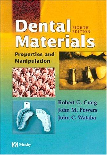 9780323025201: Dental Materials: Properties and Manipulation