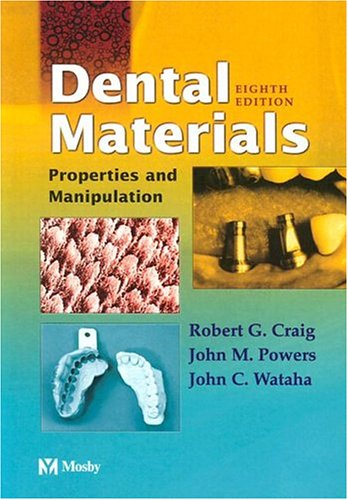 9780323025201: Dental Materials: Properties and Manipulation, 8e (Dental Materials: Properties & Manipulation (Craig))