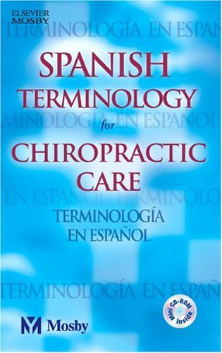Spanish Terminology for Chiropractic Care: Mosby