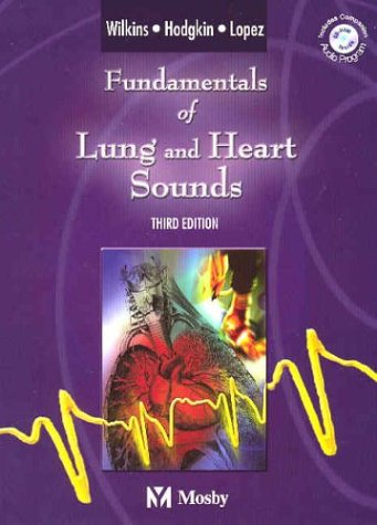 9780323025287: Fundamentals of Lung and Heart Sounds, Third Edition (Book & CD-ROM)