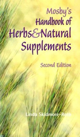 9780323025355: Mosby's Handbook of Herbs & Natural Supplements, 2e