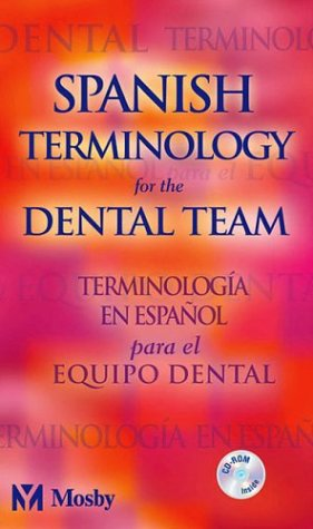9780323025362: Spanish Terminology for the Dental Team