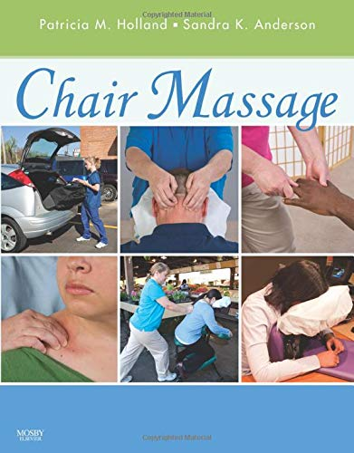 9780323025591: Chair Massage, 1e