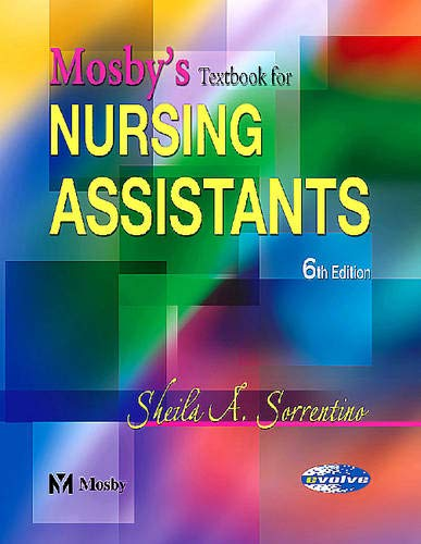 Mosby's Textbook for Nursing Assistants - Hard: Sorrentino PhD RN,
