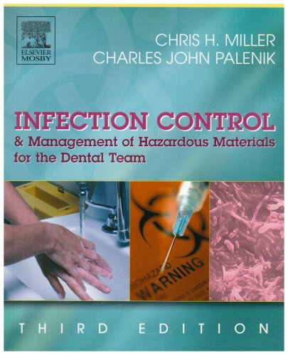 9780323025959: Infection Control and Management of Hazardous Materials for the Dental Team, 3e (INFECTION CONTROL & MGT/ HAZARDOUS MAT/ DENTAL TEAM ( MILLER))