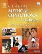 9780323026239: General Medical Conditions in the Athlete, 1e (General Medical Conditions in the Athlete (W/DVD))