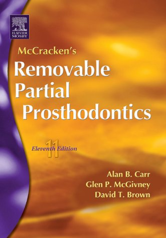 9780323026284: McCracken's Removable Partial Prosthodontics, 11e (Carr, McCracken's Removable Partial Prosthodontics)